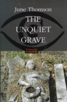 The Unquiet Grave - June Thomson