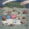 Striking Close to Home - John McPherson