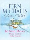 Silver Bells - Fern Michaels