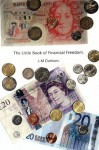 The Little Book of Financial Freedom - Lynn-Marie Clarkson, Gary Wright, Shaun Clarkson