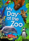 My Day at the Zoo - Terry J. Jennings