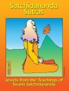 Satchidananda Sutras: Jewels from the Teachings of Satchidananda - Swami Satchidananda, Peter Max