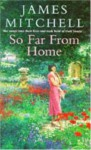So Far from Home - James Mitchell