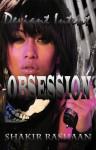 Deviant Intent: Obsession - Shakir Rashaan