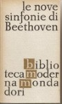Le nove sinfonie di Beethoven. Commento storico-musicale - Max Chop, Ervino Pocar