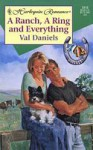 A Ranch, a Ring and Everything - Val Daniels, Alfie Thompson