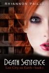 Death Sentence - Rhiannon Paille