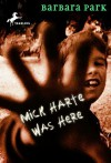 Mick Harte Was Here - Barbara Park, Sam Llewellyn
