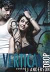 Vertical Drop - L.J. Anderson