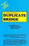 The Complete Book of Duplicate Bridge - Norman Kay
