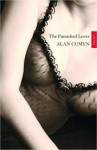 The Famished Lover - Alan Cumyn