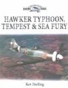 Hawker Typhoon, Tempest and Sea Fury - Kev Darling