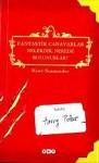 Fantastik Canavarlar Nelerdir, Nerede Bulunurlar? - Newt Scamander, J.K. Rowling