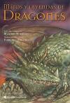Mitos y Leyendas de Dragones - Máximo Morales