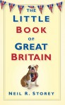 The Little Book of Great Britain - Neil R. Storey