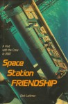 Space Station Friendship - Dick Lattimer