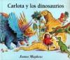 Carlota y los Dinosaurios - Lectorum Publications, James Mayhew