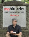 Mobituaries: Great Lives Worth Reliving - Mo Rocca