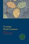 Teaching World Literature (Options for Teaching) - David Damrosch