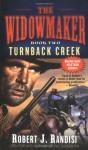 Turnback Creek (Widowmaker) - Robert J. Randisi