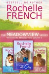 Welcome to Meadowview Volume I (Contemporary Romance Boxed Set): The Meadowview Series Books 1 - 3 - Rochelle French