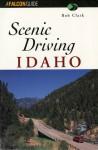 Scenic Driving Idaho - Bob Clark