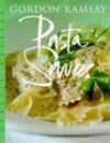 Pasta Sauces (Master Chefs) - Gordon Ramsay, Simon Wheeler