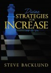 Divine Strategies for Increase - Steve Backlund