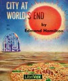City at World's End - Edmond Hamilton, Mark Douglas Nelson