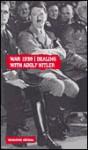 War 1939: Dealing with Adolph Hitler - Tim Coates