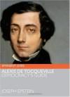 Alexis de Tocqueville (Eminent Lives) - Joseph Epstein