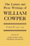 The Letters and Prose Writings of William Cowper Vol IV - William Cowper