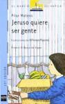 Jeruso quiere ser gente - Pilar Mateos