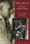 Dr Jack: Calcutta's Pavement Doctor - Jeremy Josephs