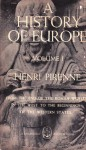 A History of Europe Vol. 1 - Henri Pirenne, Bernard Miall, Jan-Albert Goris