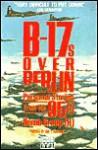 B-17s Over Berlin (P) - Ian L. Hawkins