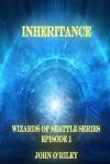Inheritance - John O'Riley