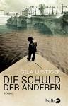 Die Schuld der anderen: Roman - Gila Lustiger