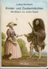 Kinder- und Zaubermärchen - Jincra Capek, Ludwig Bechstein