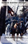 Nathan Bedford Forrest: Southern Hero, American Patriot - Lochlainn Seabrook