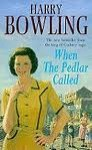 When the pedlar called - Harry Bowling