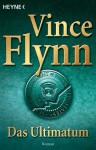 Das Ultimatum - Vince Flynn, Norbert Jakober