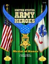 United States Army Heroes: Medal of Honor - C. Douglas Sterner