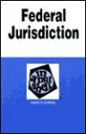 Federal Jurisdiction (NUTSHELL SERIES) - Currie, David P. Currie