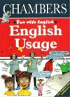 English Usage: Fun with English - George Beal, Peter Stevenson