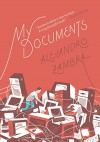 My Documents - Alejandro Zambra, Megan McDowell
