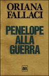 Penelope alla guerra - Oriana Fallaci