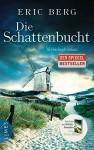 Die Schattenbucht: Kriminalroman - Eric Berg