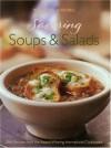 Savoring Soups & Salads: Best Recipes from the Award-Winning International Cookbooks - Georgeanne Brennan, Lori De Mori, Kerri Conan