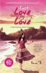 First Love Forever Love - Shu Yi, Pangesti Bernardus